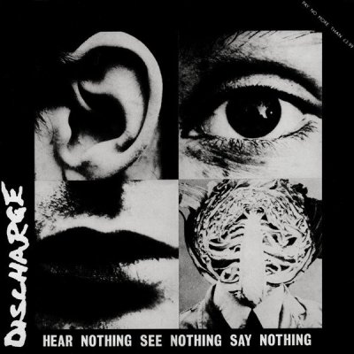 /thumbs/fit-400x400/2018-06::1529323978-discharge-hear-nothing-see-nothing-say-nothing.jpg